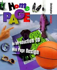Home Page: An Introduction to Web Page Design (First Books--The Internet & Compu
