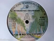 "VINYL 7"" SINGLE - WE'VE GOT THE WHOLE WORLD IN OUR HANDS - NOTTINGHAM FOREST"