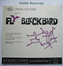 FLY BLACKBIRD - Original Cast Recording - Ex Con LP Record Mercury OCM-2206
