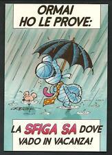 Origone - ormai ho le prove : la sfiga sa dove vado in vacanza - cartolina 1993