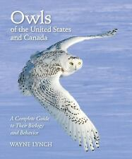 Owls of the United States and Canada: A Complete Guide to Their Biolog-ExLibrary