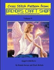 Angel with Dove - Cross Stitch Pattern : From Brenda's Craft Shop - Volume 9...