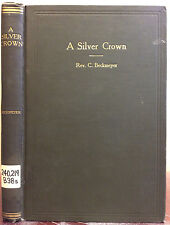 A SILVER CROWN By Rev. Clement Beckmeyer - 1908, Catholic