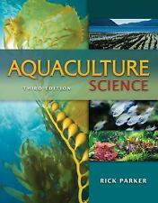 NEW - Aquaculture Science by Parker, Rick