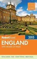 Fodor's England 2015: with the Best of Wales (Full-color Travel Guide)-ExLibrary