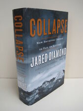 Collapse: How Societies Choose to Fail or Succeed by Jared M. Diamond