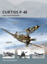 Air Vanguard: Curtiss P-40 : Long-Nosed Tomahawks 8 by Carl Molesworth (2013, Pa