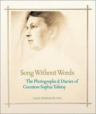 Song Without Words: The Photographs & Diaries of Countess Sophia Tolst-ExLibrary