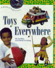 Greising, D., Greising, C. Toys Everywhere! (World of Difference) Very Good Book