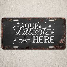 LP299 Our Little Star Here Sign Rust Vintage Auto Car License Plate Baby Shower