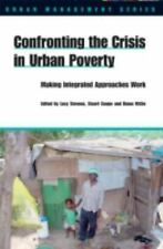 Confronting the Crisis in Urban Poverty: Making Integrated Approaches -ExLibrary