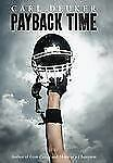 Payback Time, Carl Deuker, Good Condition, Book