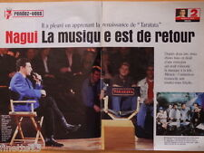 NAGUI Taratata TINA ARENA Coupure de presse 4 pages TELE 7 JOURS 1999 Clippings