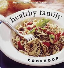 Healthy Family Cookbook by Better Homes and.Gardens,365 recipies lo cal,lo fat+