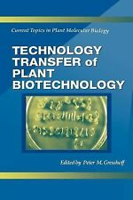 Technology Transfer of Plant Biotechnology (Current Topics in Plant Molecular ..