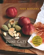 The Zuni Cafe Cookbook: A Compendium of Recipes by Judy Rodgers (Hardcover) NEW