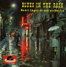 HENRI LOGES ET SON ORCHESTRE BLUES IN THE RAIN FRENCH ORIG EP