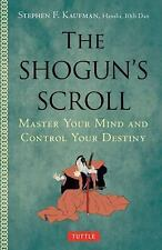 The Shogun's Scroll: Wield Power and Control Your Destiny-ExLibrary