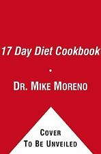 The 17 Day Diet Cookbook: 80 All New Recipes for Healthy Weight Loss-ExLibrary