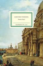 Mayer, Mathias - Goethes Venedig (Insel Bücherei)