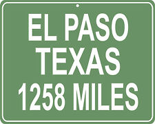 El Paso Texas highway mileage sign - distance from your house