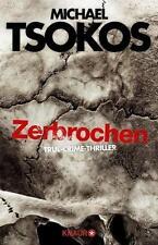 Zerbrochen von Michael Tsokos und Andreas Gössling (2017, Taschenbuch)