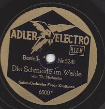 Ferdy Kaufmann Orchester 1933 auf Adler Electro : Die Mühle im Schwarzwald