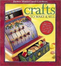Crafts to Make and Sell : Over 1,000 Tips and Ideas for Marketing, (Even...