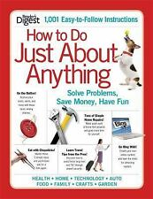 How to Do Just About Anything: Solve Problems, Save Money, Have Fun-ExLibrary