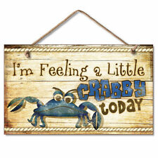 I'M FEELING A LITTLE CRABBY TODAY Nautical, Beach Wooden Wood Sign Picture
