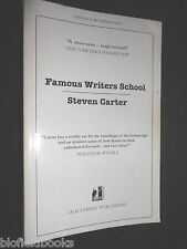 Famous Writers School by Steven Carter - 2007-1st - Advance Reading Copy, Proof