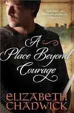 Brand New! A Place Beyond Courage by Elizabeth Chadwick (2014, Paperback)