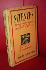 Lazerges : SCIENCES Cours supérieur 1ère année CERTIFICAT D'ETUDES COLIN 1940