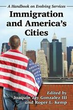 NEW - Immigration and America's Cities: A Handbook on Evolving Services