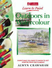Good, Collins Learn to Paint - Outdoors in Watercolour, Crawshaw, Alwyn, Book