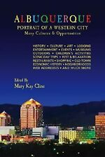 NEW - Albuquerque: Portrait of a Western City