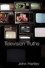 Television Truths: Forms of Knowledge in Popular Culture, Movies, General Broadc