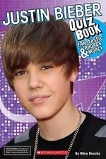 Justin Bieber Quiz Book by Scholastic; Brooks, Riley