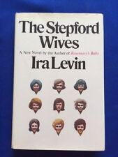 THE STEPFORD WIVES - FIRST EDITION BY IRA LEVIN