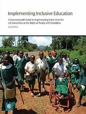 Implementing Inclusive Education: A Commonwealth Guide to Implementing Article 2