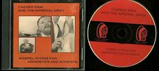 Caeser Pink And The Imperial Orgy Gospel Hymns For Agnostics And Atheists CD