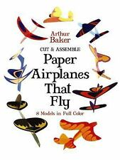 Dover Children's Activity Bks.: Cut and Assemble Paper Airplanes That Fly by Art