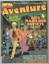 Métal Hurlant Aventure N°4 - 1984 - Aux Mains des Soviets