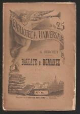 Biblioteca Universale Sonzogno - GIOVANNI BERCHET - BALLATE E ROMANZE (1883)