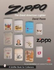 Zippo: The Great American Lighter (Schiffer Book for Collectors), , Poore, David