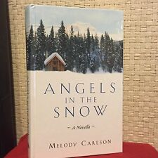 Angels in The Snow A Novella Melody Carlson HC Guideposts Free Shippping