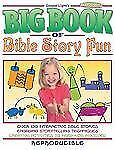 BIG BOOK OF BIBLE STORY FUN -  (PAPERBACK) NEW
