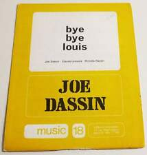 Partition vintage sheet music JOE DASSIN : Bye Bye Louis (Armstrong) * 70's