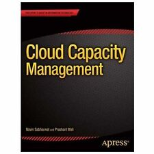 Cloud Capacity Management (Expert's Voice in Information Technology), Wali, Pras