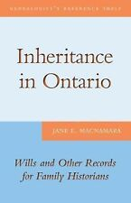 Inheritance in Ontario: Wills and Other Records for Family Historians (Genealogi